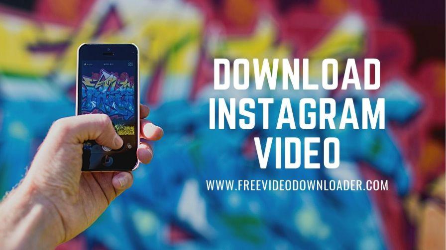 Free & Best Instagram Video Downloader
